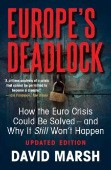Europe's Deadlock by David Marsh