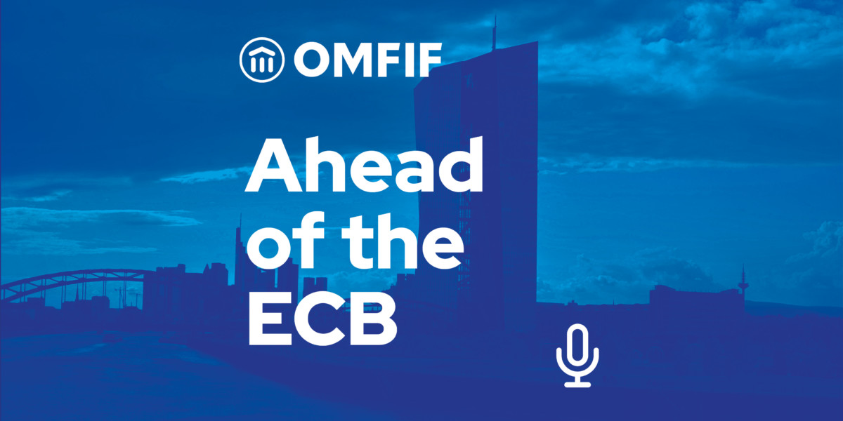 Podcast- Ahead of the ECB
