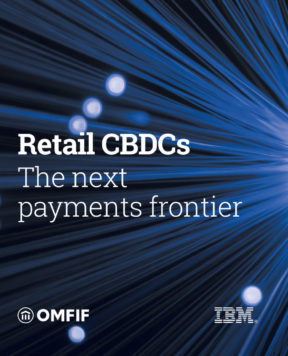 Retail CBDCs: The next payments frontier