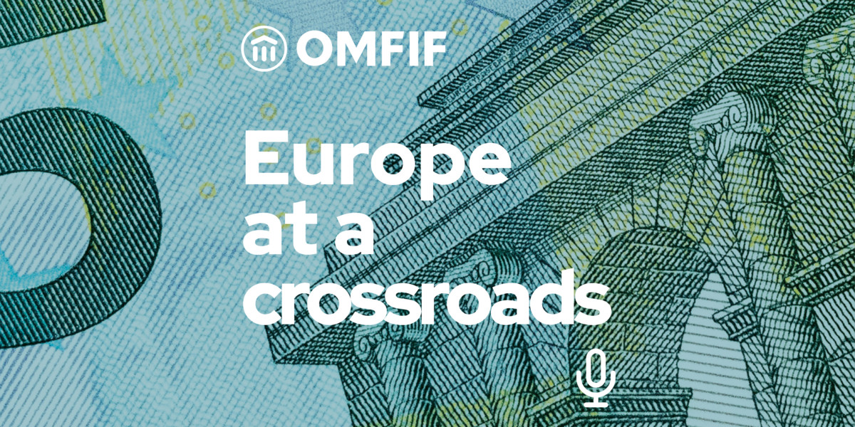 Podcast- Europe at a crossroads