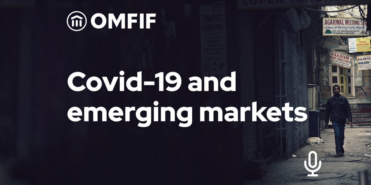 Podcast - Covid 19 and emerging markets