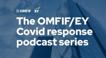 OMFIF-EY Covid-19 response podcast series