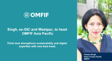 Singh, ex-GIC and Westpac, to head OMFIF Asia Pacific