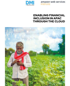 Enabling financial inclusion in APAC through the cloud